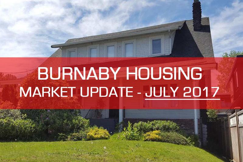 Burnaby housing market update July 2017
