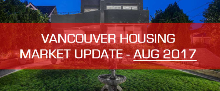Vancouver Detached Housing Update for August 2017