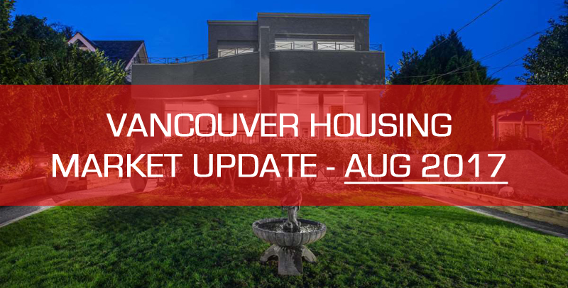 vancouver detached housing market update august 2017
